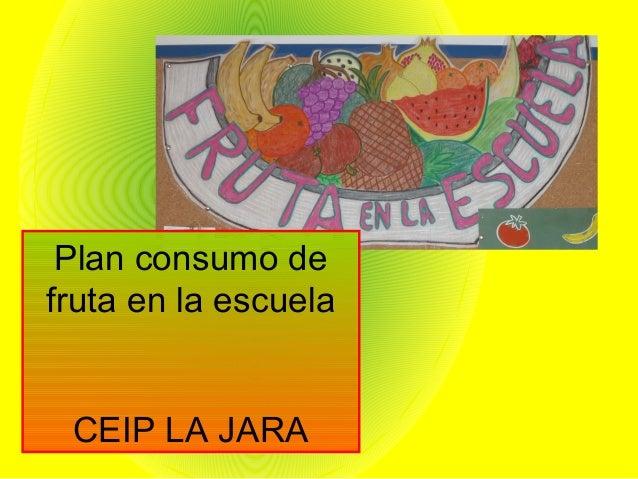 Plan consumo de fruta en la escuela CEIP LA JARA