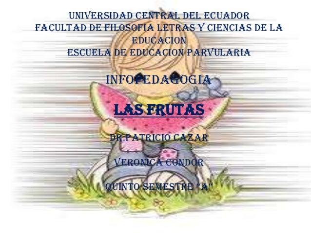UNIVERSIDAD CENTRAL DEL ECUADORFACULTAD DE FILOSOFIA LETRAS Y CIENCIAS DE LA                 EDUCACION     ESCUELA DE EDUC...