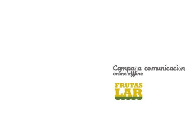Campaña comunicaciónonline/offline