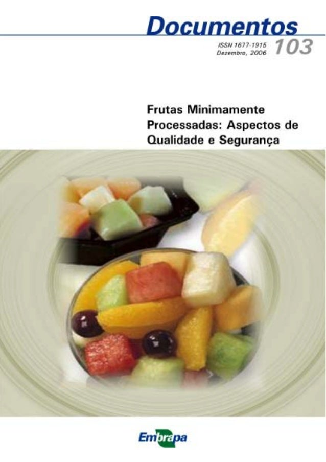 Documentos 103 Embrapa Agroindústria Tropical Fortaleza, CE 2006 ISSN 1677-1915 Dezembro, 2006 Maria do Socorro Rocha Bast...