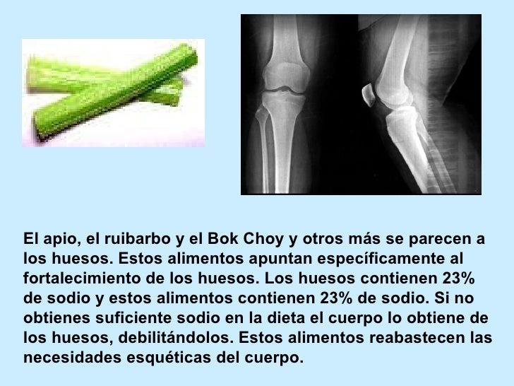 El apio, el ruibarbo y el Bok Choy y otros más se parecen a los huesos. Estos alimentos apuntan específicamente al fortale...