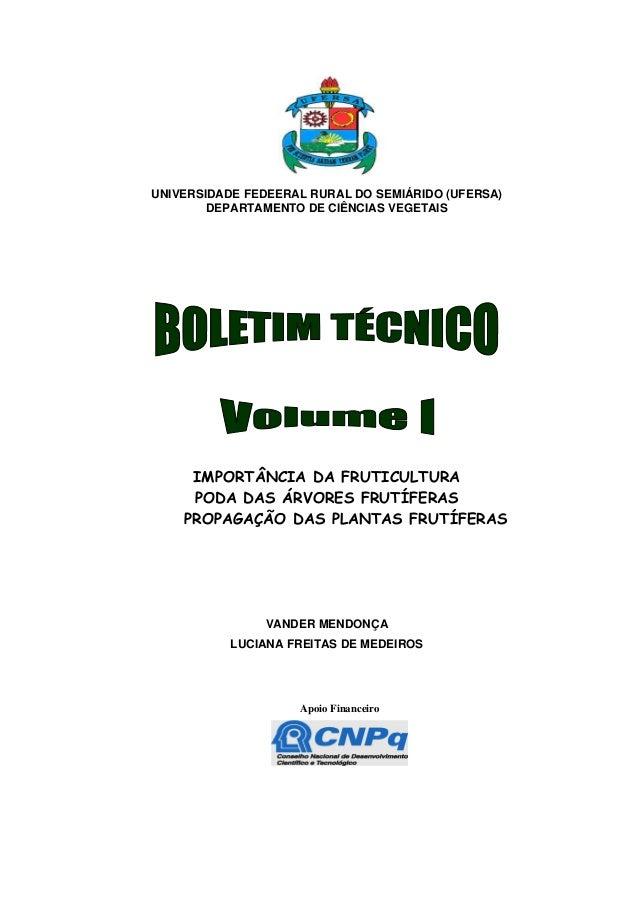 UNIVERSIDADE FEDEERAL RURAL DO SEMIÁRIDO (UFERSA) DEPARTAMENTO DE CIÊNCIAS VEGETAIS IMPORTÂNCIA DA FRUTICULTURA PODA DAS Á...