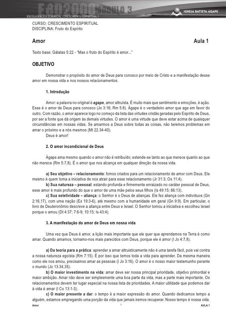 ESCOLA BÍBLICA DOMINICAL | CRESCIMENTO ESPIRITUAL 1     CURSO: CRESCIMENTO ESPIRITUAL    DISCIPLINA: Fruto do Espírito    ...