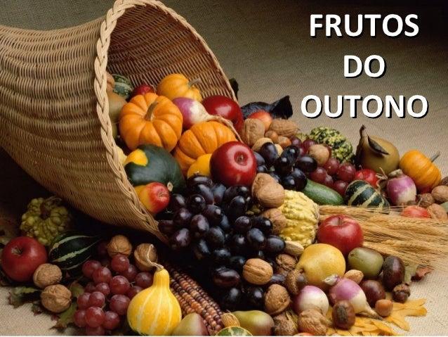 FRUTOS  DOOUTONO
