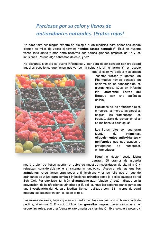 Preciosos por su color y llenos de antioxidantes naturales. ¡Frutos rojos! No hace falta ser ningún experto en biología ni...