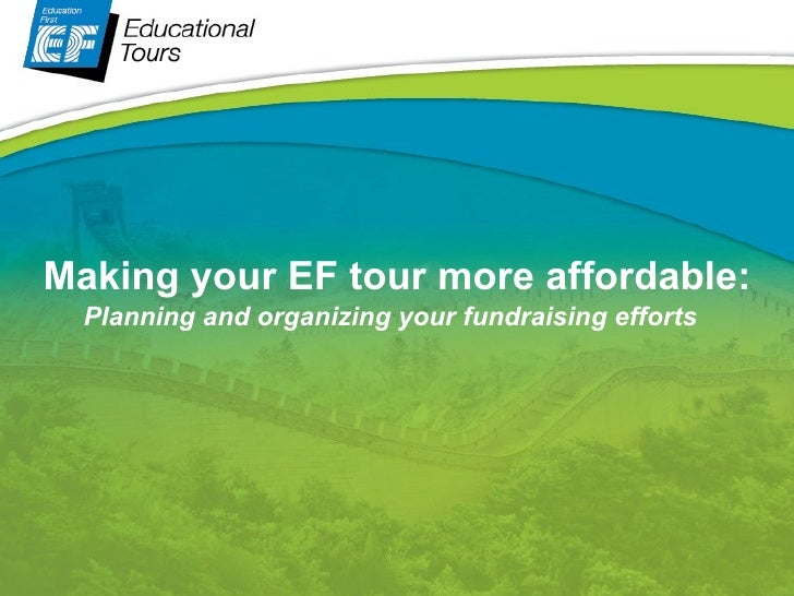 Making your EF tour more affordable: Planning and organizing your fundraising efforts