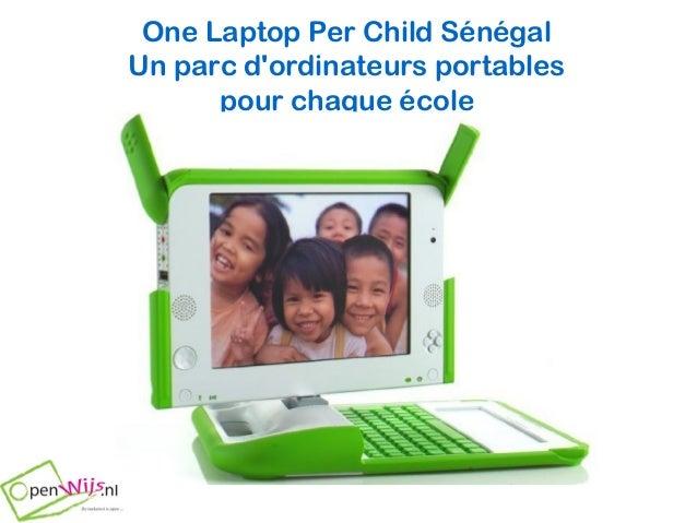 One Laptop Per Child Sénégal Un parc d'ordinateurs portables pour chaque école