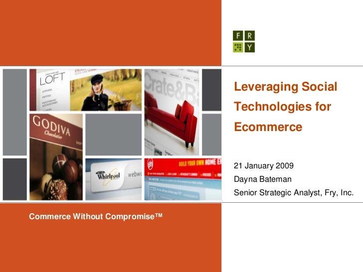 Leveraging Social                                Technologies for                                Ecommerce                ...