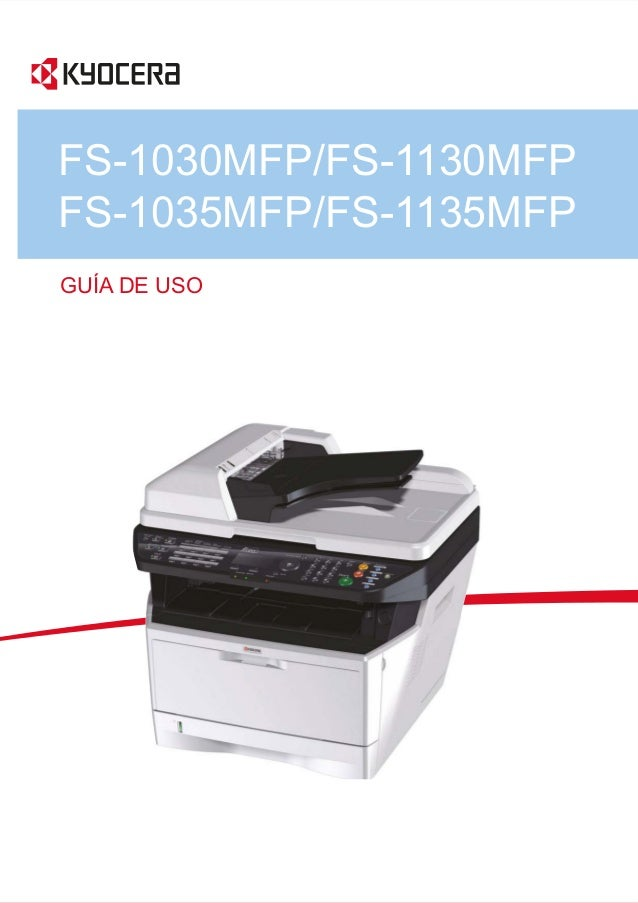 FS-1030MFP/FS-1130MFP FS-1035MFP/FS-1135MFP GUÍA DE USO