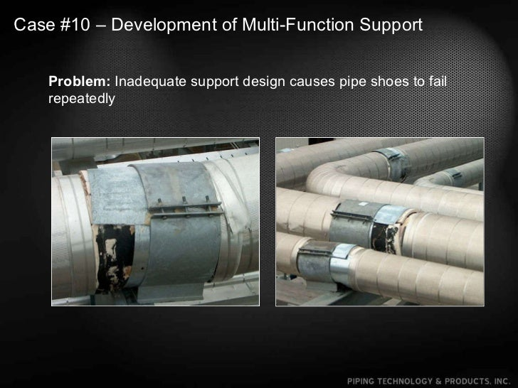 Pipe Support Field Examples & Case Studies
