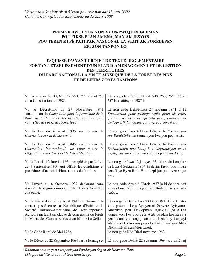 Vèsyon sa a konfòm ak diskisyon pou rive nan dat 15 mas 2009 Cette version reflète les discussions au 15 mars 2008        ...