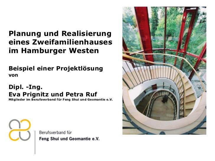 Planung und Realisierung eines Zweifamilienhauses  im Hamburger Westen Beispiel einer Projektlösung  von Dipl. -Ing. Eva P...