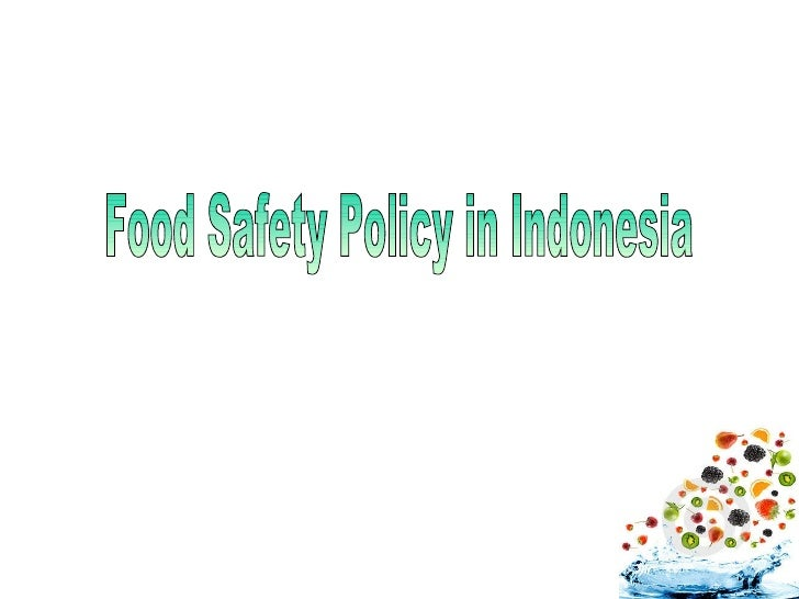 Food Safety Policy in Indonesia