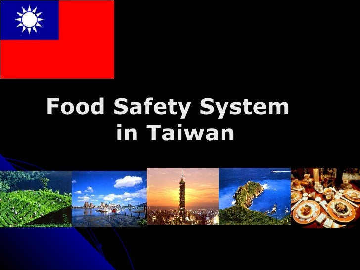 Food Safety System  in Taiwan