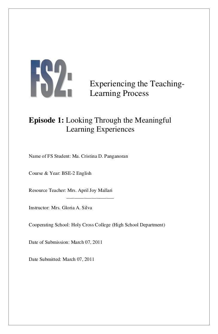Experiencing the Teaching-                              Learning ProcessEpisode 1: Looking Through the Meaningful         ...