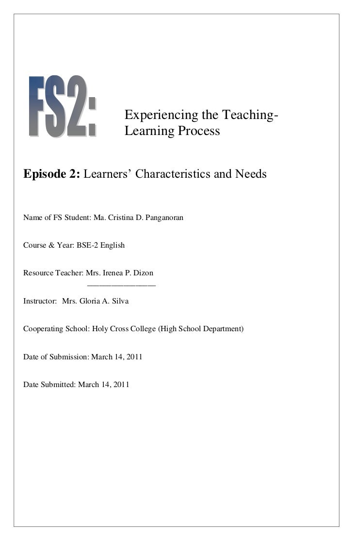Experiencing the Teaching-                              Learning ProcessEpisode 2: Learners' Characteristics and NeedsName...