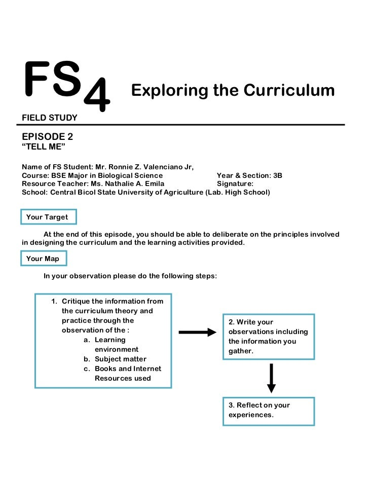 """FS4                            Exploring the CurriculumFIELD STUDYEPISODE 2""""TELL ME""""Name of FS Student: Mr. Ronnie Z. Vale..."""