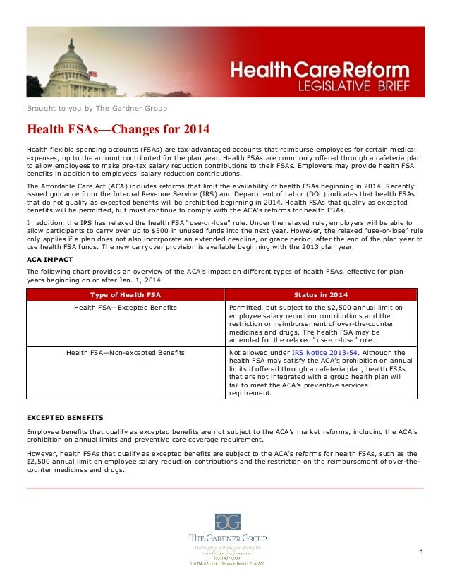 Brought to you by The Gardner Group  Health FSAs—Changes for 2014 Health flexible spending accounts (FSAs) are tax-advanta...