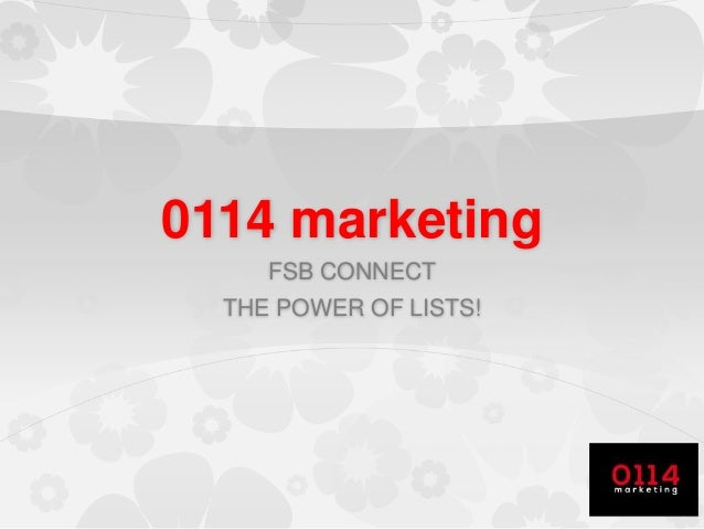 0114 marketing FSB CONNECT THE POWER OF LISTS!