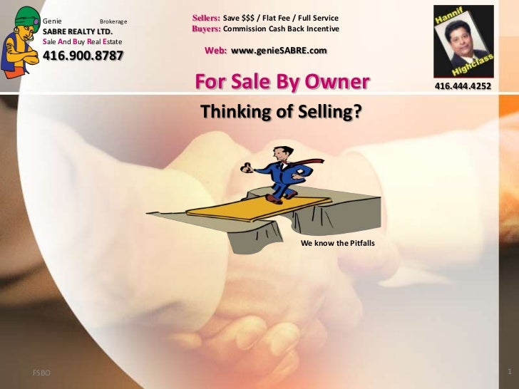 Genie            Brokerage   Sellers: Save $$$ / Flat Fee / Full Service  SABRE REALTY LTD.            Buyers: Commission ...