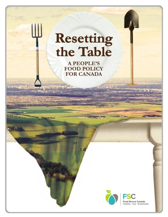 Resetting The Table A People S Food Policy For Canada