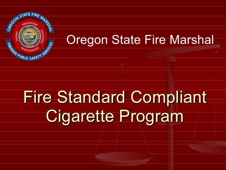 Fire Standard Compliant Cigarette Program Oregon State Fire Marshal