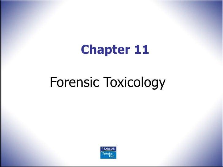 Chapter 11 Forensic Toxicology