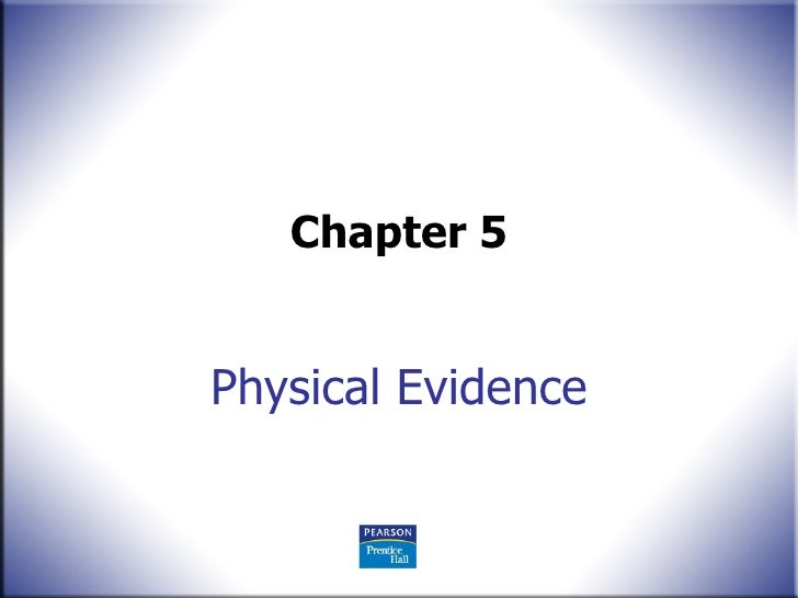 Physical Evidence Chapter 5