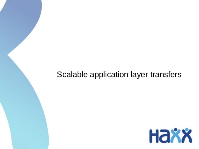 Scalable application layer transfers