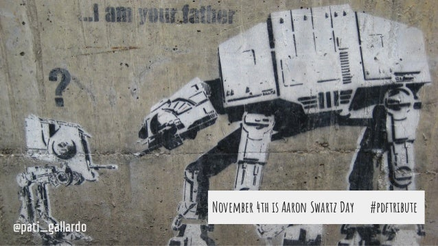 November 4th is Aaron Swartz Day #pdftribute @pati_gallardo