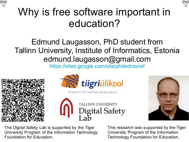 Why is free software important in education? Edmund Laugasson, PhD student from Tallinn University, Institute of Informati...