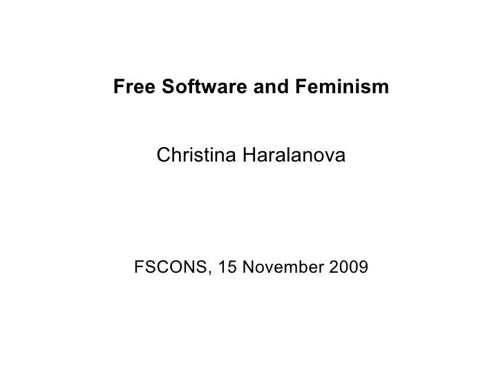 Free Software and Feminism       Christina Haralanova      FSCONS, 15 November 2009