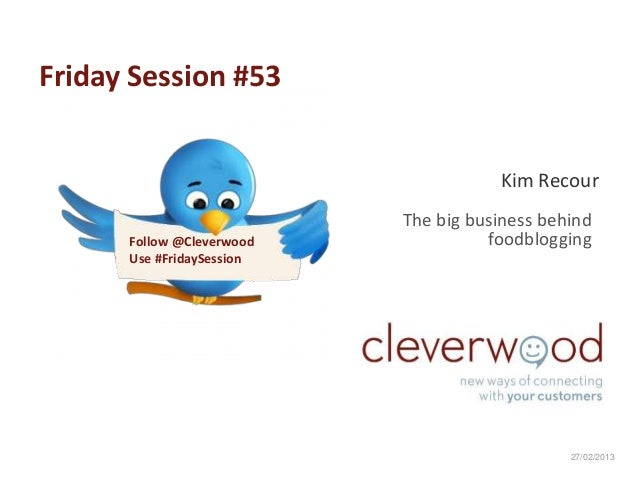 Friday Session #53                                      Kim Recour                           The big business behind      ...