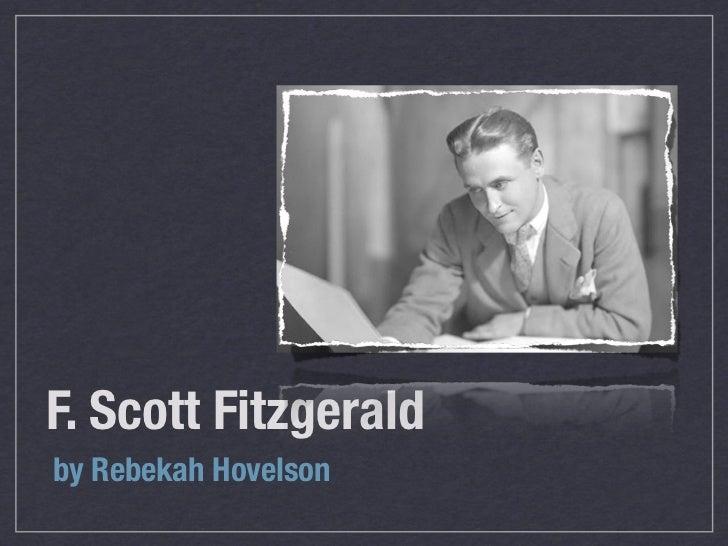 F. Scott Fitzgeraldby Rebekah Hovelson