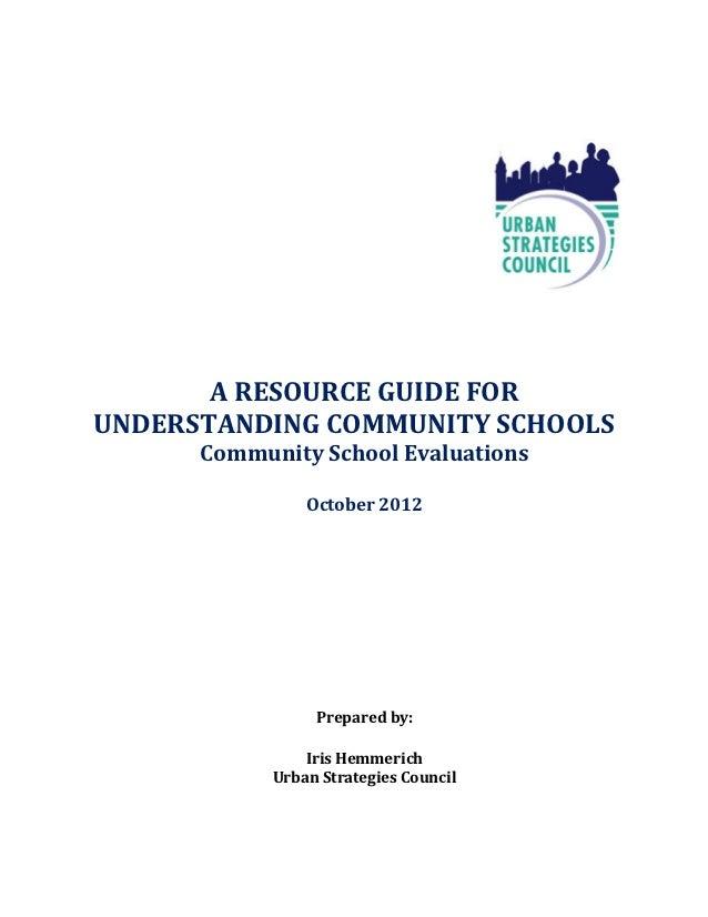 A RESOURCE GUIDE FORUNDERSTANDING COMMUNITY SCHOOLS      Community School Evaluations                October 2012         ...