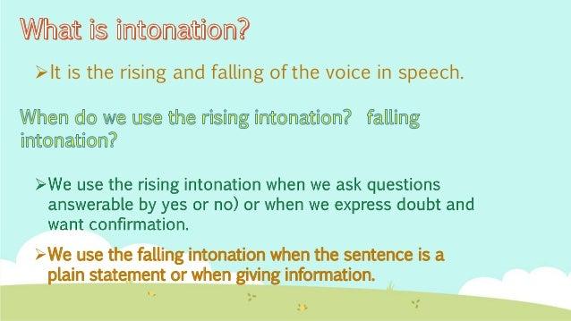 Rising and Falling Intonation