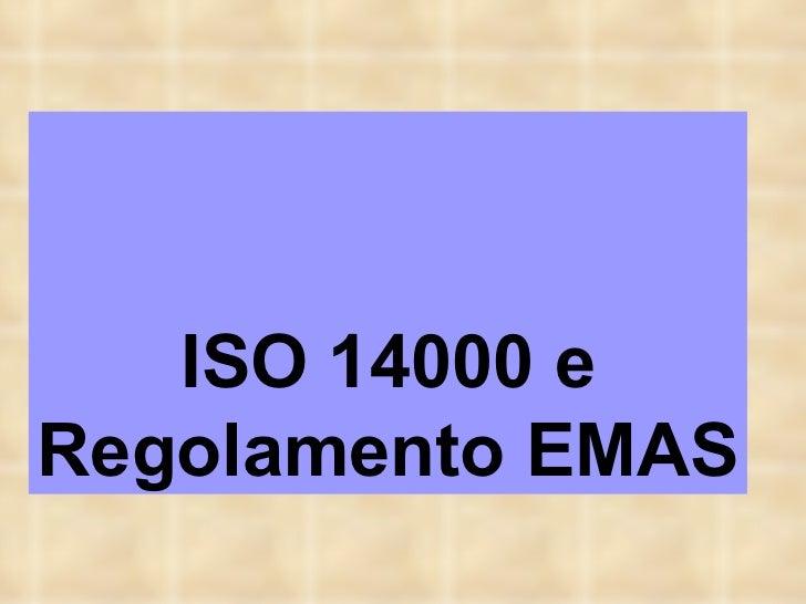 ISO 14000 e Regolamento EMAS