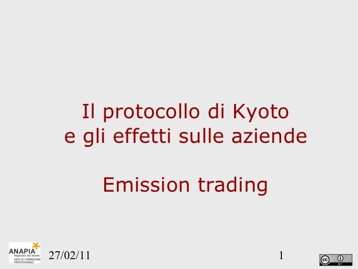 Il protocollo di Kyoto e gli effetti sulle aziende Emission trading