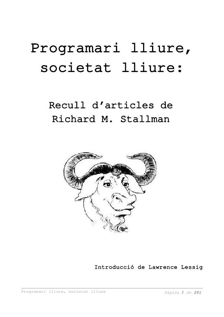 Programarilliure,     societatlliure:           Reculld'articlesde             RichardM.Stallman               ...
