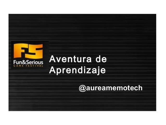 Aventura deAprendizaje     @aureamemotech