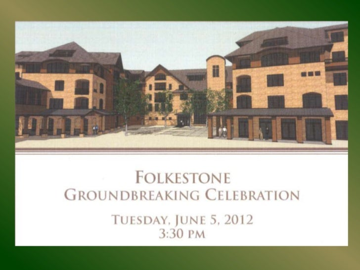 FOLKESTONE GROUNDBREAKING CEREMONY, JUNE 5, 2012