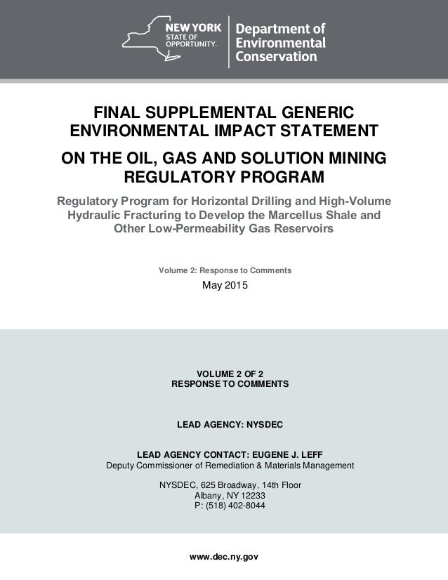 www.dec.ny.gov FINAL SUPPLEMENTAL GENERIC ENVIRONMENTAL IMPACT STATEMENT ON THE OIL, GAS AND SOLUTION MINING REGULATORY PR...