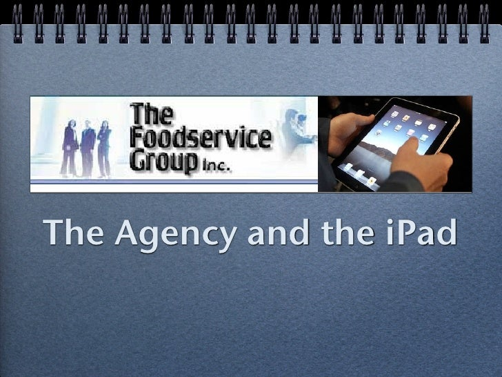 The Agency and the iPad