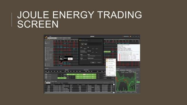 JOULE ENERGY TRADING SCREEN