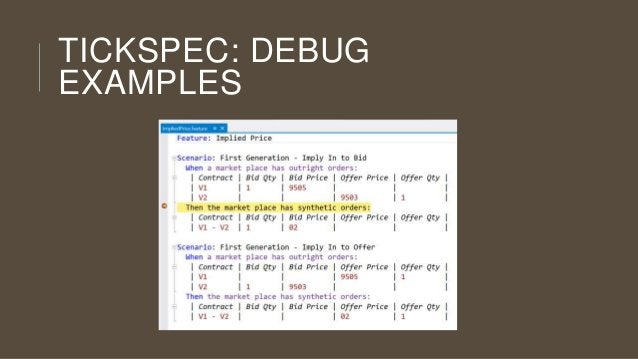 TICKSPEC: DEBUG EXAMPLES
