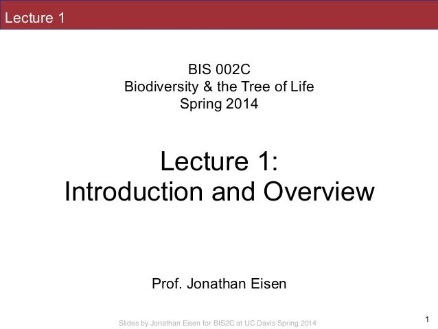 BIS2C  Biodiversity and the Tree of Life  2014  L1  Introduction and …