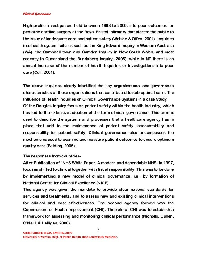 essay clinical governance Furthermore, this paper will critically analyse three components of clinical governance: risk management, clinical supervision and evidence-base practice governed through an umbrella of clinical standards, the nhs ensures that these standards: risk management, clinical supervision and evidence-base practice are of a safe and high standard.