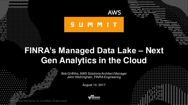 © 2017, Amazon Web Services, Inc. or its Affiliates. All rights reserved. Bob Griffiths, AWS Solutions Architect Manager J...