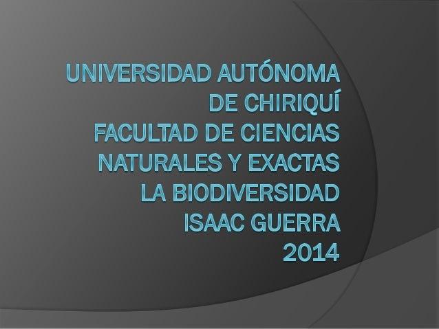  ¿Qué es la biodiversidad?  Se hace referencia a la amplia variedad de seres vivos sobre la Tierra y los patrones natura...