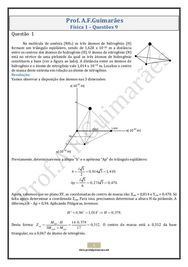 www.profafguimaraes.net  1 Prof.A.F.Guimarães Física1–Questões9 Questão1   Na molécula de amônia (N...